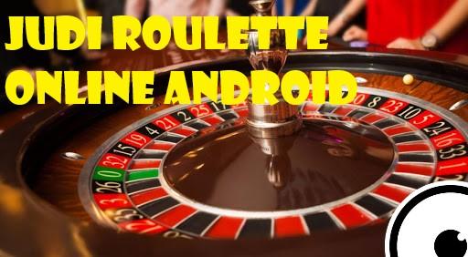 Panduan Bermain Roulette Online Terbaru